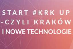 StartKRKup: siedem dni festiwalu startupów