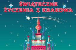 Świąteczne życzenia z Krakowa - w niedzielę koncert na Rynku Głównym