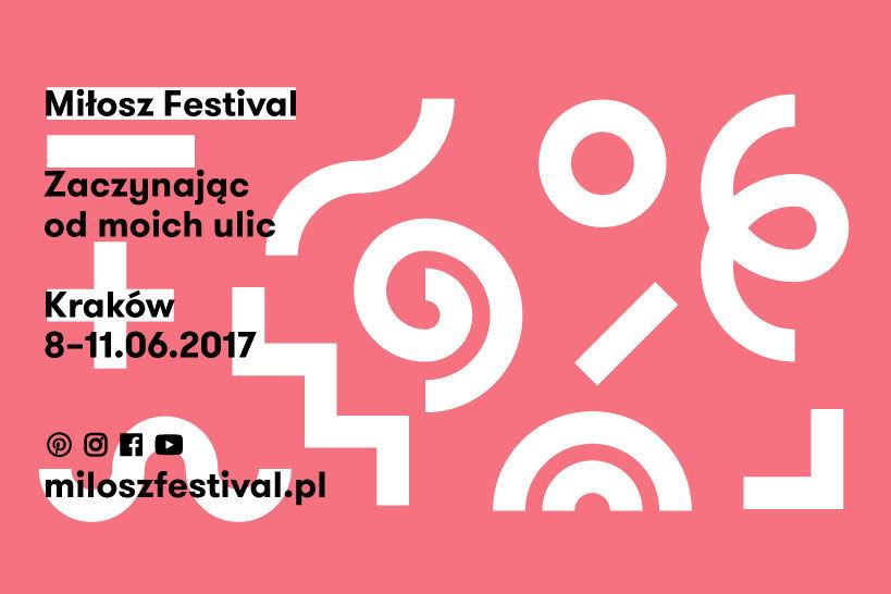 """""""Zaczynając od moich ulic"""" - rusza Festiwal Miłosza"""