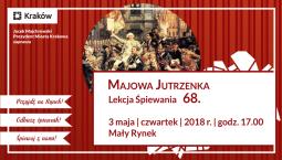 """""""Majowa jutrzenka"""", czyli 68. lekcja śpiewania"""