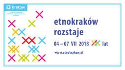 Zapraszamy na jubileuszową edycję festiwalu EtnoKraków/Rozstaje