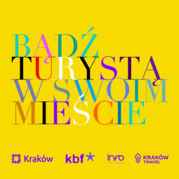"""Trwa program """"Bądź turystą w swoim mieście – zwiedzaj Kraków"""""""
