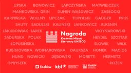 Laureaci I edycji konkursu o Nagrodę Krakowa Miasta Literatury UNESCO