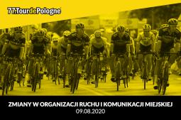 77. Tour de Pologne: organizacja ruchu