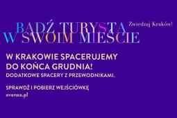 W Krakowie spacerujemy do końca grudnia!