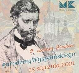 Świętuj urodziny Wyspiańskiego z Muzeum Krakowa