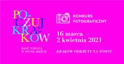 Odkryj Kraków na nowo – prześlij zdjęcie na wystawę