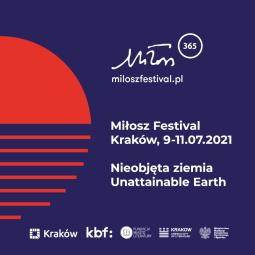 """""""Nieobjęta ziemia"""", czyli 10. edycja Festiwalu Miłosza"""