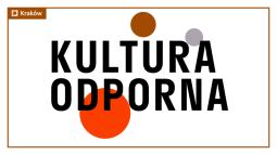 """Stypendia w ramach programu """"Kultura odporna"""" przyznane!"""