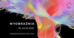 Copernicus Festival 2021, czyli wyobraźnia