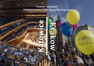 Krakow-Katowice, Host Cities of the XII UNESCO Creative Cities Network Annual Meeting in 2018